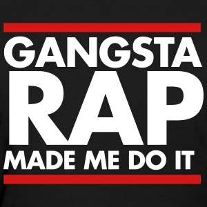 Gangsta rap made me do it t-shirts  hoodies by sam wesemael