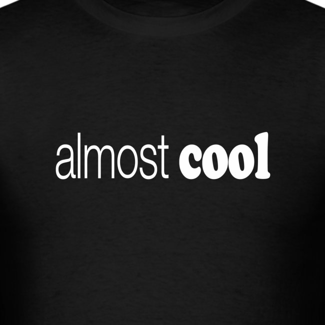 Almost Cool white type