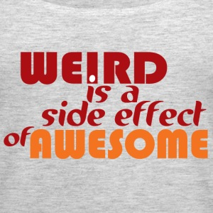 Weird is Awesome - Women's Premium Tank Top