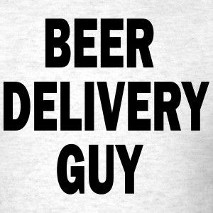Beer Delivery Guy T-Shirts - Men's T-Shirt