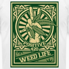 11 Positive 420 - Green T-Shirts