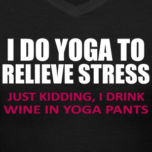 To Relieve Stress I Do Yoga Women's T-Shirts - Women's V-Neck T-Shirt