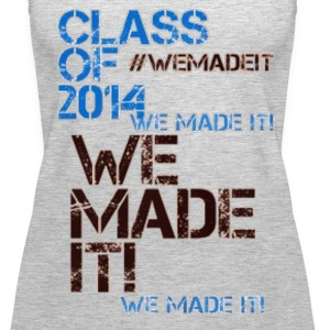 CLASS OF 2014 | WE MADE IT Tanks - Women's Premium Tank Top