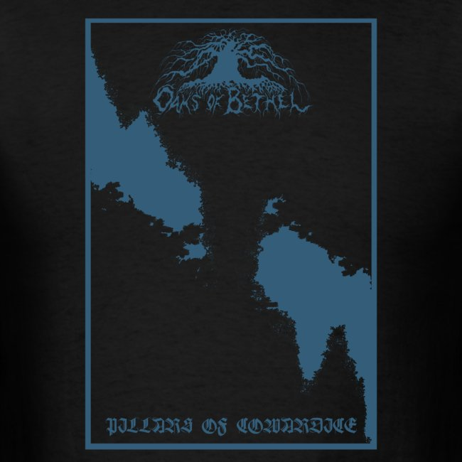 Oaks of Bethel - Pillars of Cowardice I