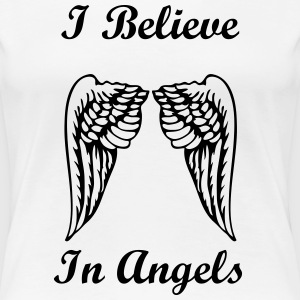 I believe in angels - Women's Premium T-Shirt