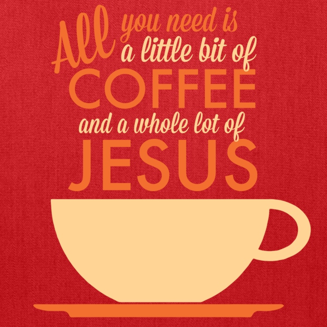 Christian Designs And Apparel All I Need Is Coffee And Jesus Tote