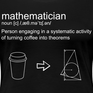 Mathematician  - Women's Premium T-Shirt