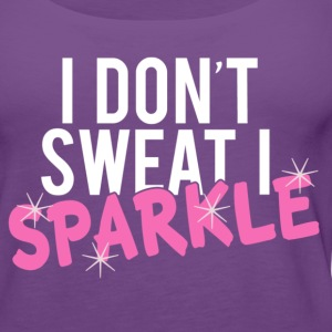 I DON'T SWEAT I SPARKLE - Women's Premium Tank Top