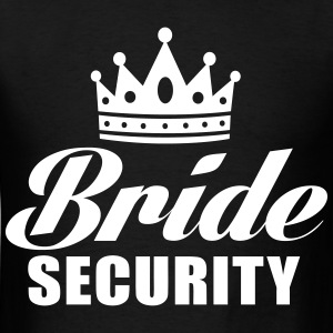 Bride Security T-Shirts - Men's T-Shirt