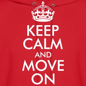 Keep Calm and Move On Hoodies - Men's Hoodie