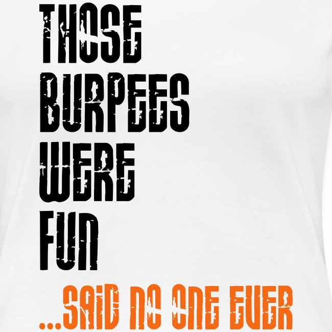 Burpees Were Fun