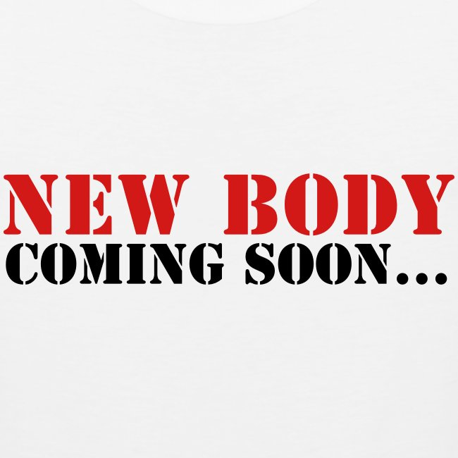 New Body Coming Soon