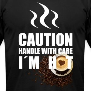 Caution I'm Hot T-Shirts - Men's T-Shirt by American Apparel