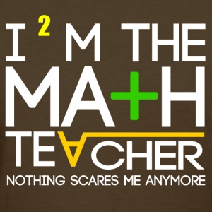I'm The Math Teacher - Women's T-Shirt