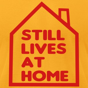 Still Lives at Home T-Shirts - Men's T-Shirt by American Apparel