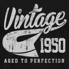 Vintage 1950 Aged To Perfection
