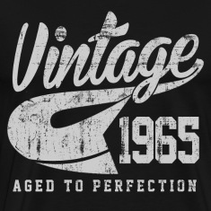 Vintage 1965 Aged To Perfection