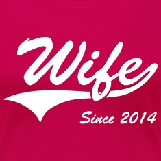 Wife Since 2014 Women's T-Shirts