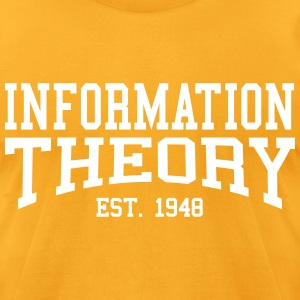 Information Theory - Est. 1948 (Over-Under) T-Shirts - Men's T-Shirt by American Apparel