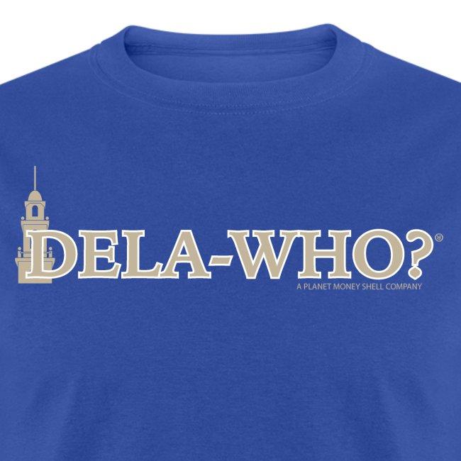 Dela-Who?