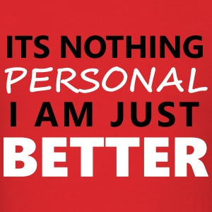 ITS NOTHING PERSONAL T-Shirts - Men's T-Shirt