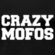 Design ~ Crazy Mofos - White