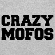 Design ~ Crazy Mofos