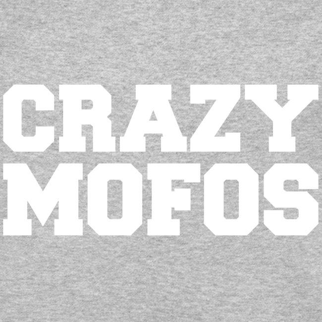 Crazy Mofos - White