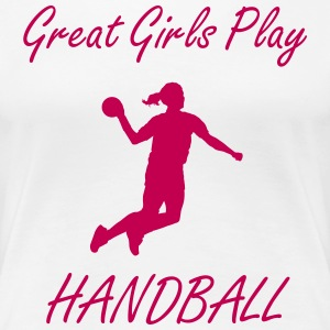 Great girls play handball - Women's Premium T-Shirt