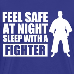 Feel Safe at night sleep with a fighter - Men's Premium T-Shirt
