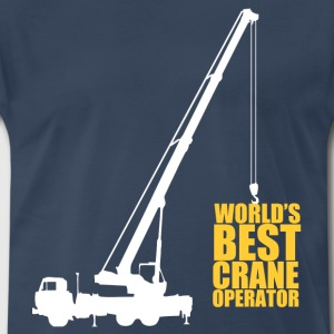 world's best crane operator - Men's Premium T-Shirt
