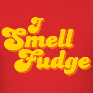 I Smell Fudge - Men's T-Shirt
