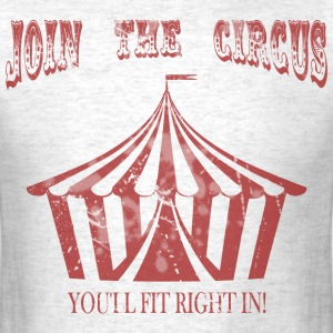 Join the Circus - Men's T-Shirt