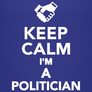 Keep calm I'm a Politician Kids' Shirts - Kids' Premium T-Shirt