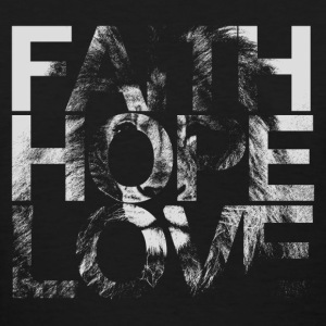 Faith Hope Love Lion - Women's T-Shirt