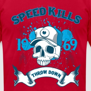 Speed Kills Throw Down T-Shirts - Men's T-Shirt by American Apparel