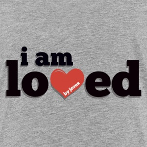 I am Loved by Jesus Toddler Premium T-Shirt - Toddler Premium T-Shirt