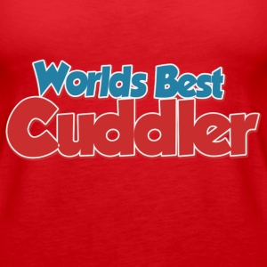 Worlds best Cuddler - Women's Premium Tank Top