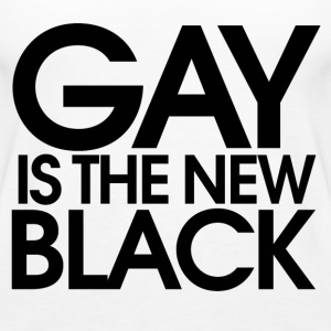 GAY is the new black - Women's Premium Tank Top