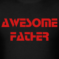 Design ~ Awesome Father tee