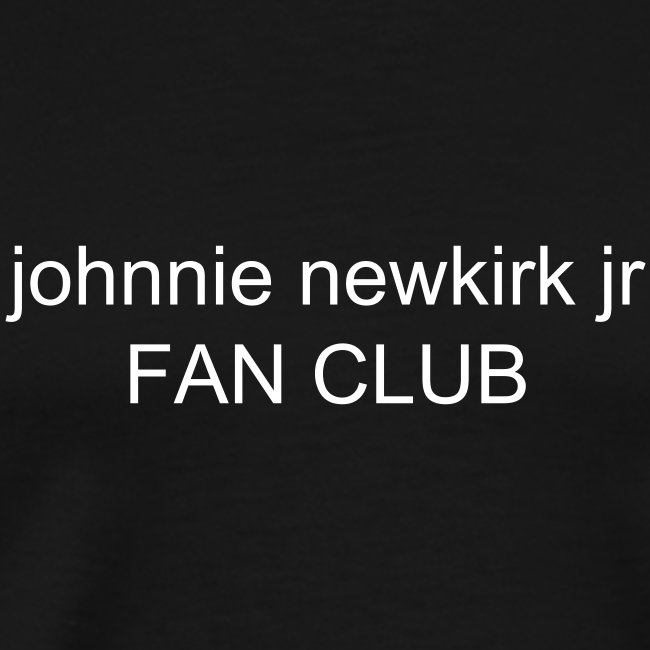johnnie newkirk jr FAN CLUB