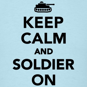 Keep calm and Soldier on T-Shirts - Men's T-Shirt