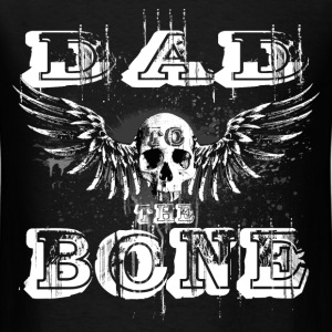 DAD to the BONE Winged Skull Grungebee T-Shirts - Men's T-Shirt