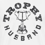 Design ~ Trophy Husband T-shirts
