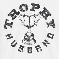 Design ~ Trophy Husband T-shirts