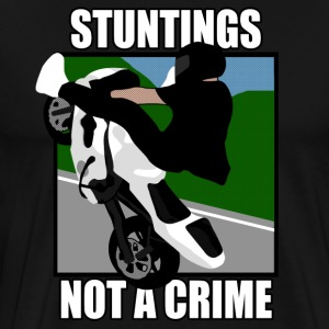 Stuntings not a Crime T-Shirts - Men's Premium T-Shirt