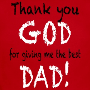 Thank you GOD for giving me the best DAD Baby & Toddler Shirts - Short Sleeve Baby Bodysuit