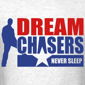 Dream Chasers - Men's T-Shirt