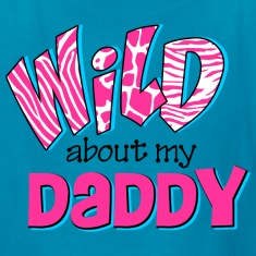 Wild About Daddy Kids' Shirts