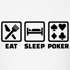 Eat Sleep Poker T-Shirts - Men's T-Shirt